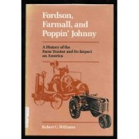 Fordson, Farmall, And Poppin' Johnny