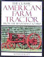The Classic American Farm Tractor